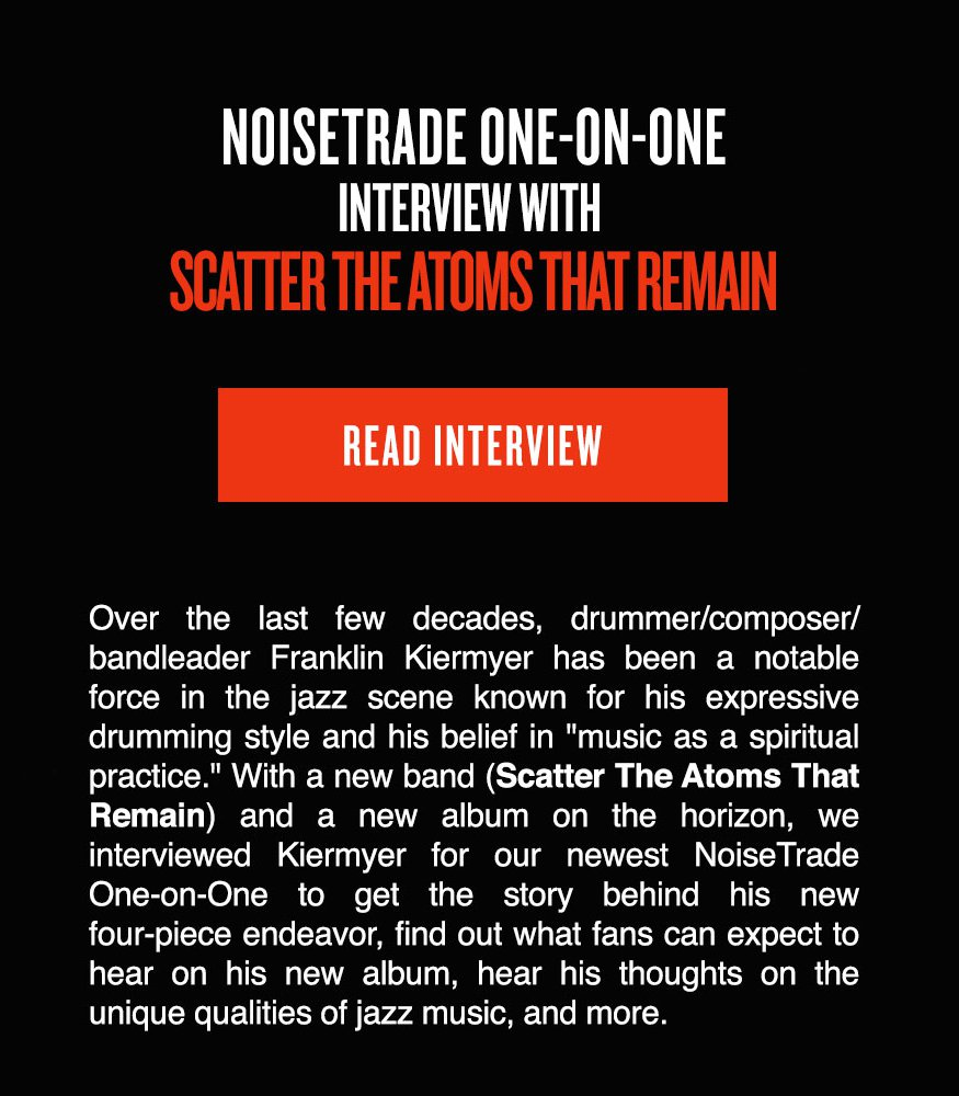 Noisetrade One on One Scatter the Atoms That Remain